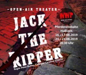 "Work with People e.V. präsentiert ""Jack the Ripper"""